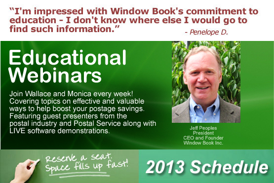 Educational Webinars 2013 - Window Book USPS Mailing and Shipping Solutions