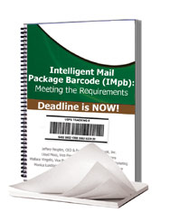 Intelligent Mail® Package Barcode (IMpb): Meeting 2013 Requirements
